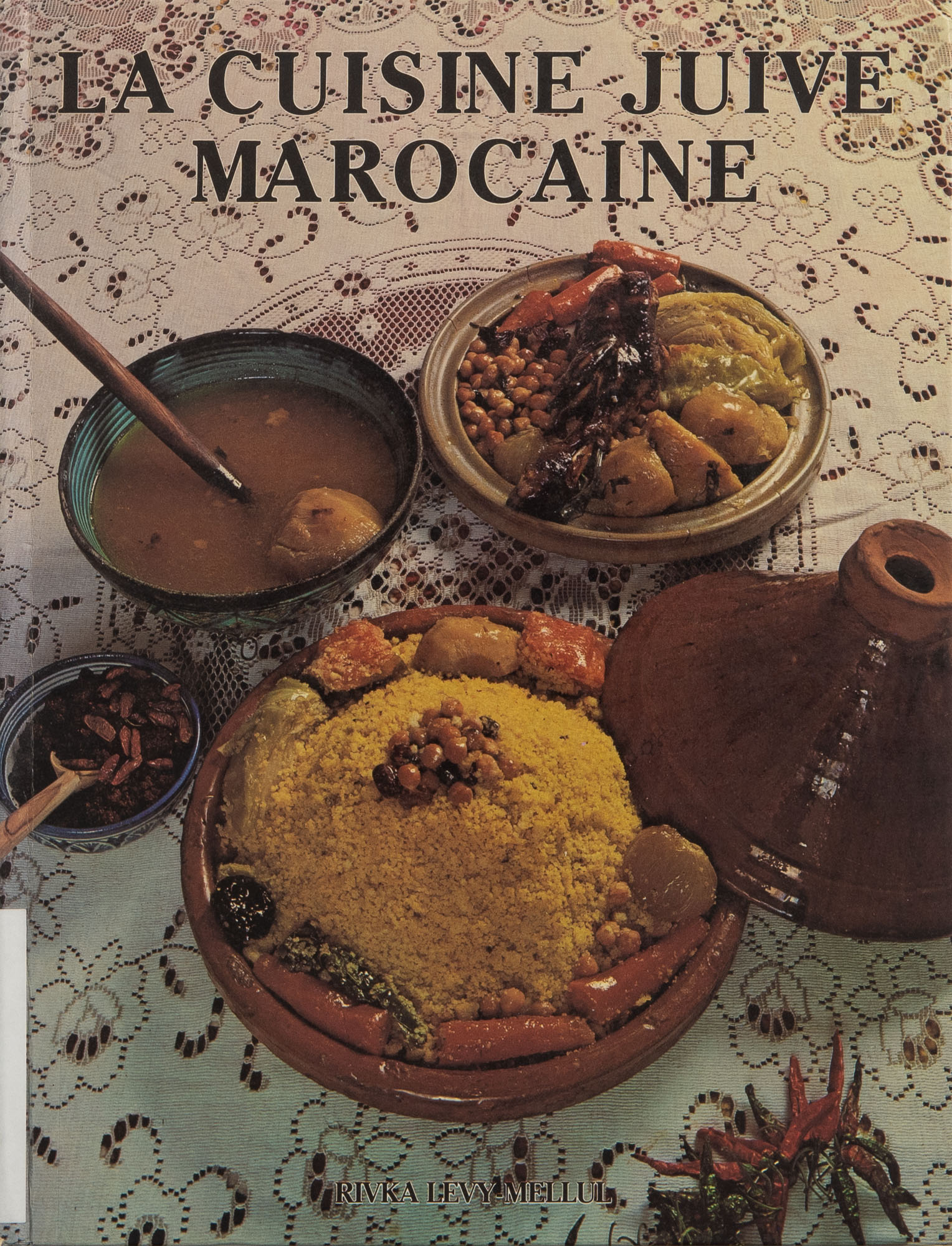 The cover of La Cuisine Juive Marocaine, a French-language cookbook about Jewish Moroccan food