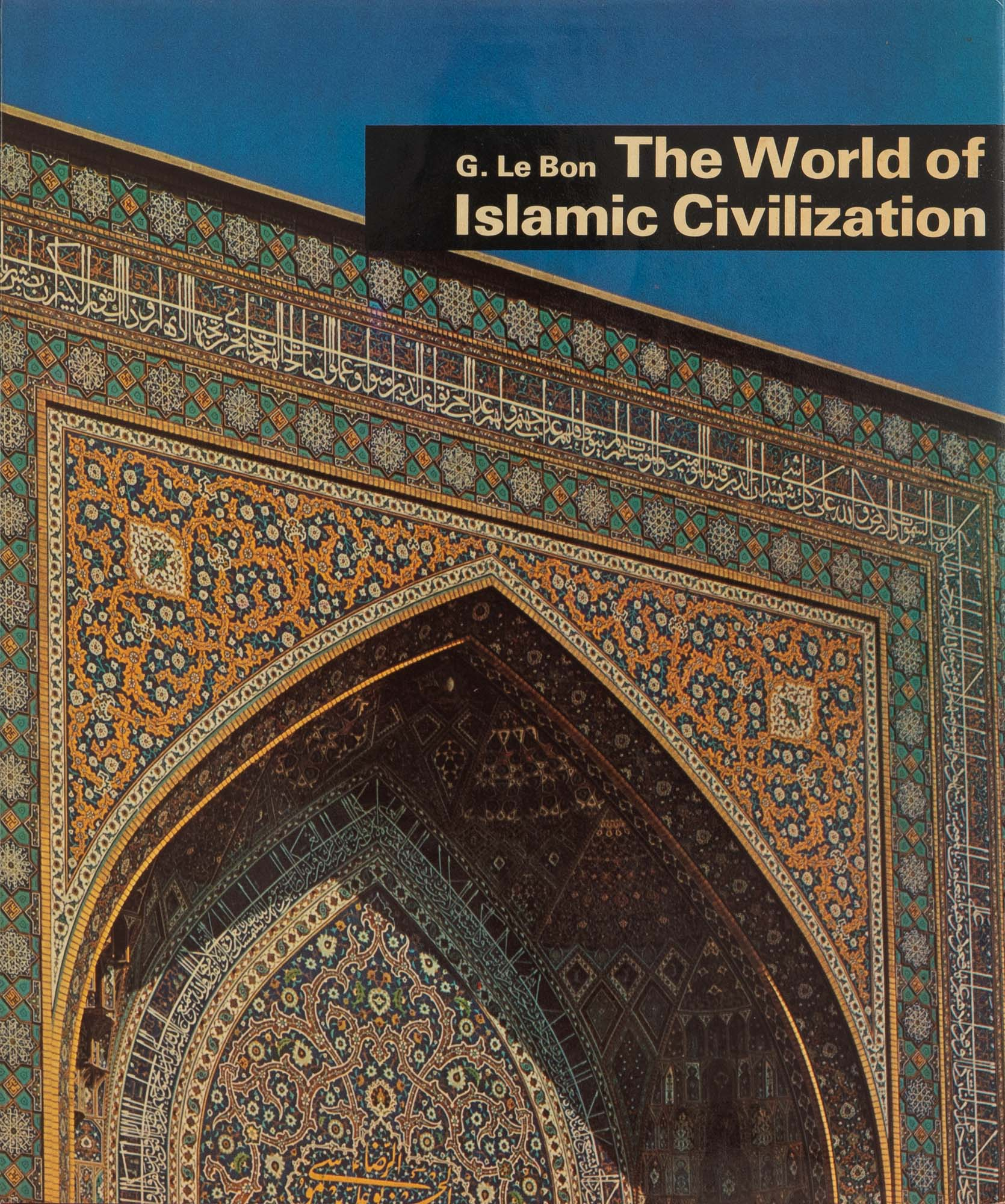 Cover of the book The World of Islamic Civilization