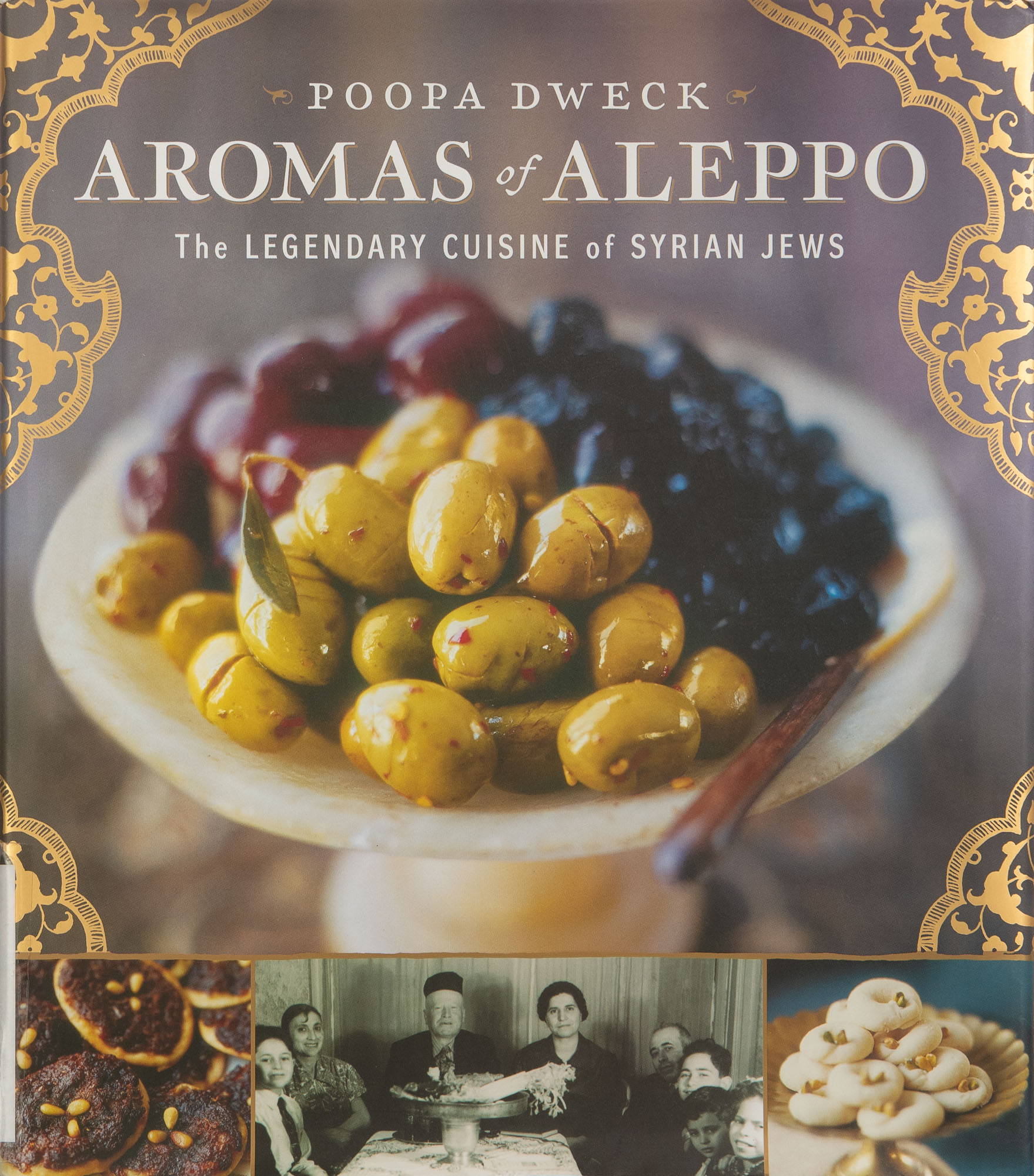 The cover of the cookbook Aromas of Aleppo: The Legendary Cuisine of Syrian Jews